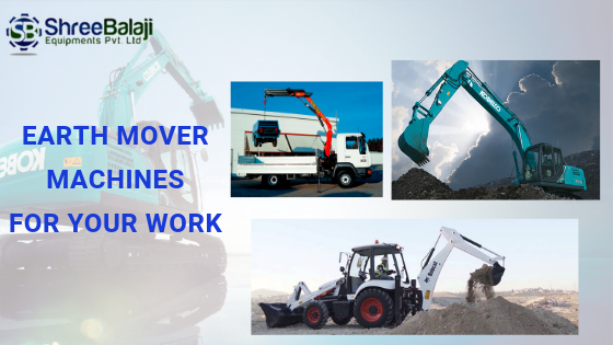 earth mover machines for your work-shree balaji-blog